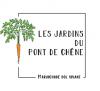 Les Jardins du Pont de chêne